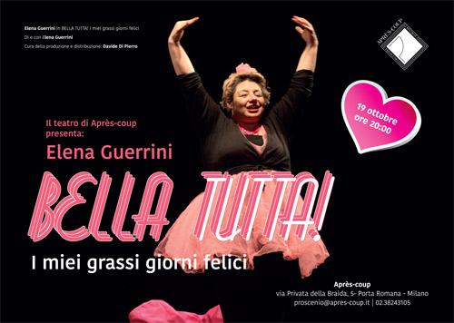19/10/2018 - BELLA TUTTA! di e con Elena Guerrini